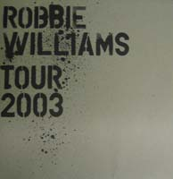 Robbie Williams 2003 Tour Programme